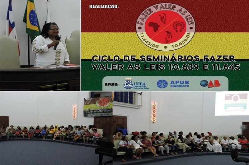 I Seminário Fazer Valer as Leis 10.639 e 11.645 nas IES mobiliza a militância negra em Salvador