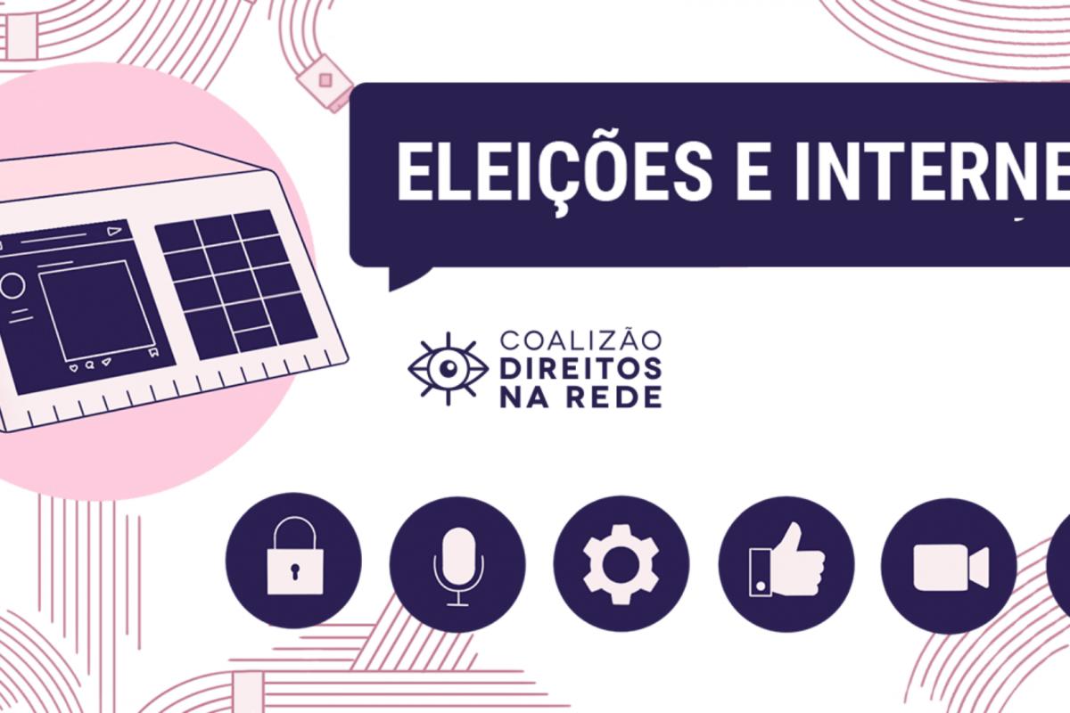 Guia para proteção de direitos: Eleições e Internet