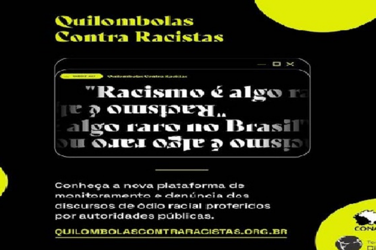 Campanha 'Quilombolas Contra Racistas'