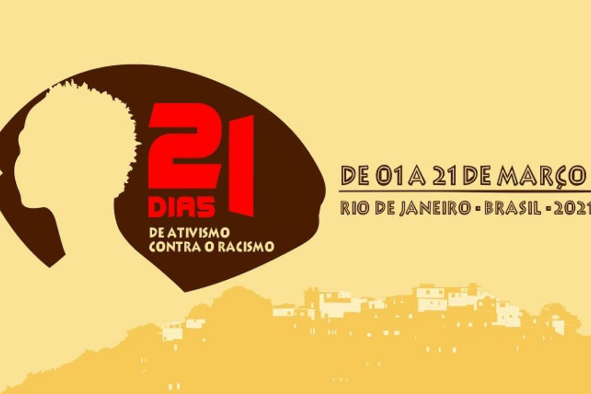 Campanha 21 Dias de Ativismo Contra o Racismo 2021