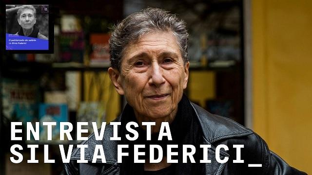 Entrevista: Silvia Federici