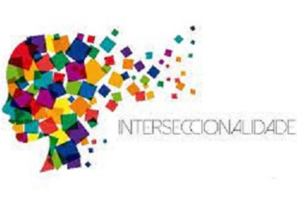 O poder da Interseccionalidade nas análises e ações