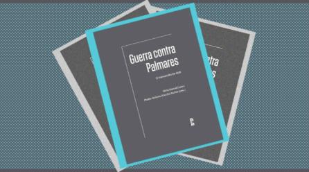 Livro apresenta documentos inéditos sobre Palmares